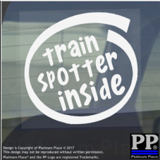 1 x Train Spotter Inside-Window,Car,Van,Sticker,Sign,Vehicle,Adhesive,Hobby,Fun